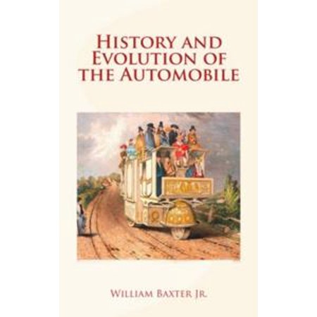 - History and Evolution of the Automobile - eBook