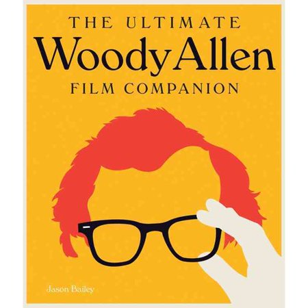 ISBN 9780760346235 product image for The Ultimate Woody Allen Film Companion | upcitemdb.com