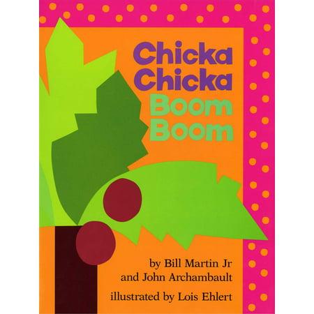 Chicka Chicka Boom Boom (Hardcover) (Boom Boom Satellites Back On My Feet)