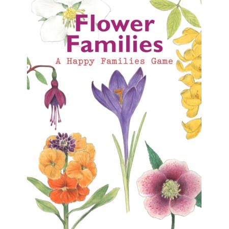 FLOWER FAMILIES A HAPPY FAMILIES GAME
