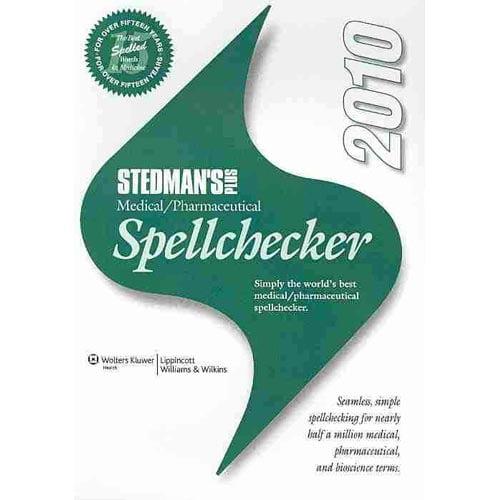 Stedman's Plus Medical/Pharmaceutical Spellchecker 2010
