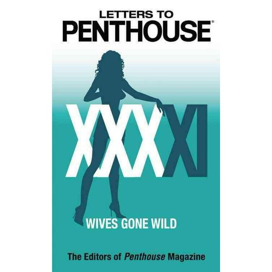 Letters to Penthouse XXXXI: Wives Gone Wild (Letters to Penthouse) -  Walmart.com