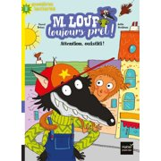 M. Loup toujours prt - Attention Ouistiti ! CP/CE1 6/7 ans - eBook