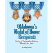 The Oklahoma Military Heritage Foundation Pathfinder: Oklahoma's Medal of Honor Recipients: Stories of Outstanding Courage Through the Years (Paperback)