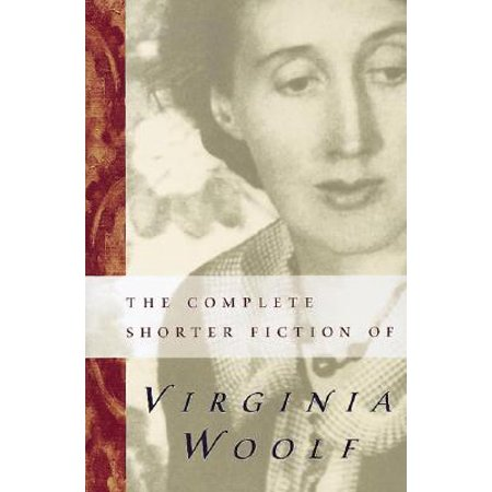 The Complete Shorter Fiction of Virginia Woolf : Second