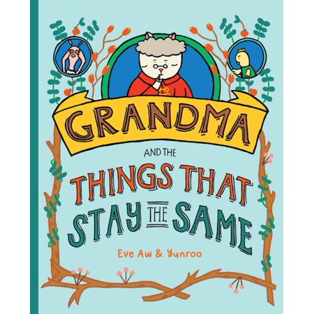 Grandma and the Things that Stay the Same - eBook (As Things Change They Stay The Same)