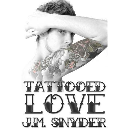 Tattoos About Love (Tattooed Love Box Set - eBook)