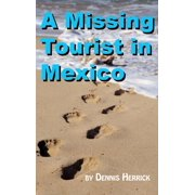 A Missing Tourist in Mexico - eBook