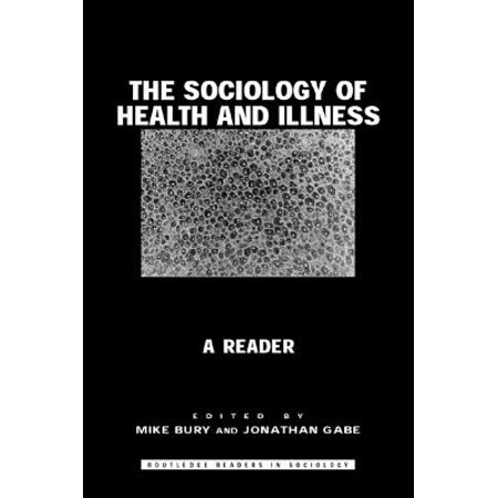 The Sociology of Health and Illness - eBook (Sociology Health Illness)