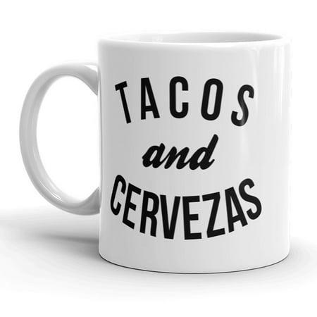 Tacos and Cervezas Mug Funny Cinco De Mayo Coffee Cup-11oz (Cinco De Mayo Dog)