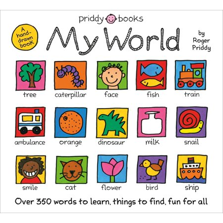 My World: A Hand-Drawn Book with 350 Words to Learn, Things to Count, Lots to Find (Board