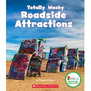 Rookie Amazing America: Totally Wacky Roadside Attractions (Rookie Amazing America) (Paperback)