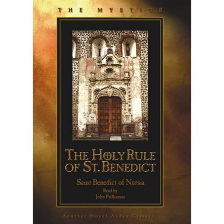 The Holy Rule of St. Benedict