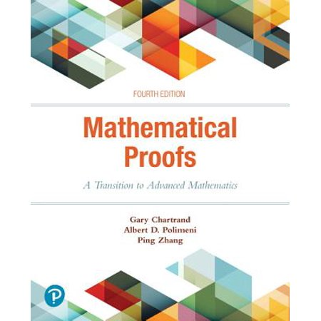 Mathematical Proofs : A Transition to Advanced