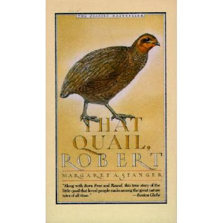 That Quail, Robert (Best Quail To Raise)