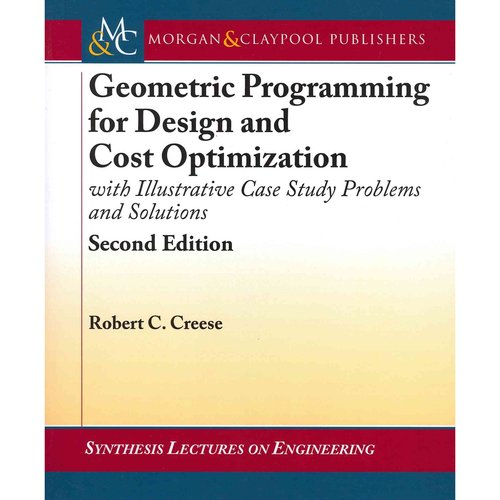 Geometric Programming for Design and Cost Optimization