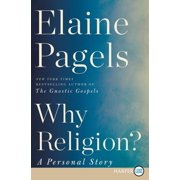 Why Religion?: A Personal Story (Paperback)(Large Print)