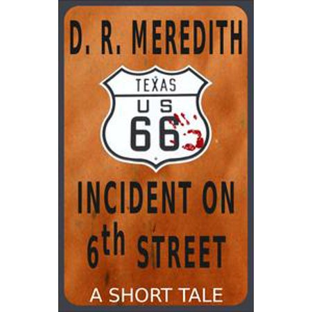 Incident on 6th Street - eBook
