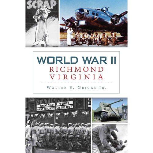 World War II Richmond, Virginia