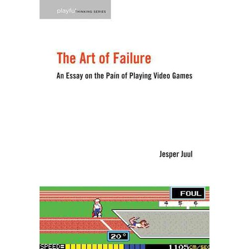 The Art of Failure: An Essay on the Pain of Playing Video Games