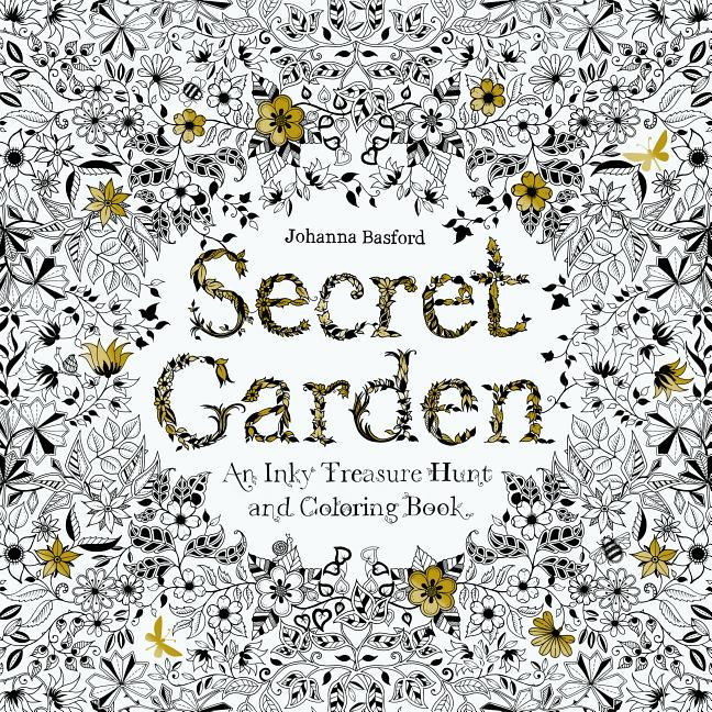 Secret Garden: An Inky Treasure Hunt And Coloring Book (for Adults,  Mindfulness Coloring) (Paperback) - Walmart.com - Walmart.com