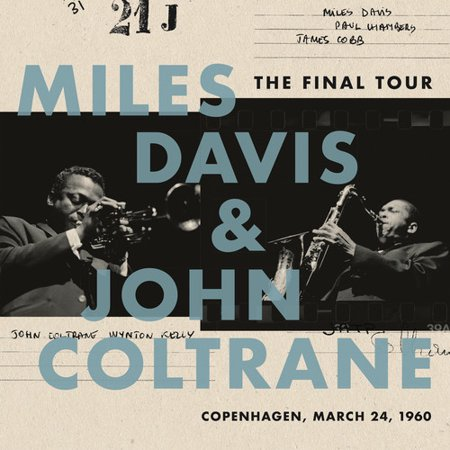 Miles Davis & John Coltrane - The Final Tour: Copenhagen, March 24, 1960 - Vinyl