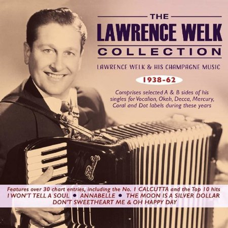 Lawrence Welk Collection: Lawrence Welk & His Champagne Music 1938-62](Kristen Lawrence Halloween Music)