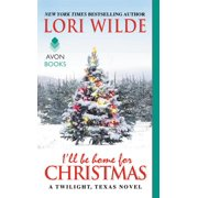 Twilight, Texas: I'll Be Home for Christmas (Paperback)