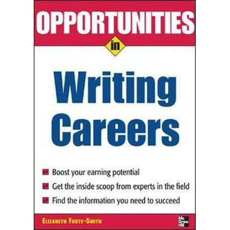 Opportunities in Writing Careers