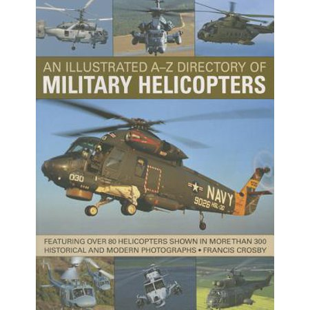 An Illustrated A-Z Directory of Military Helicopters (Paperback)