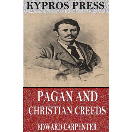 Pagan and Christian Creeds: Their Origin and Meaning - eBook - Halloween Meaning Pagan