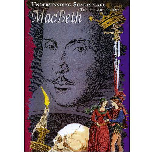 Just The Facts: Understanding Shakespeare Macbeth by