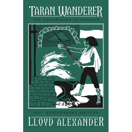 Taran Wanderer : The Chronicles of Prydain, Book 4 (50th Anniversary Edition) (Neue Große Wanderer)