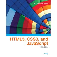 New Perspectives on Html5, Css3, and JavaScript (Paperback)