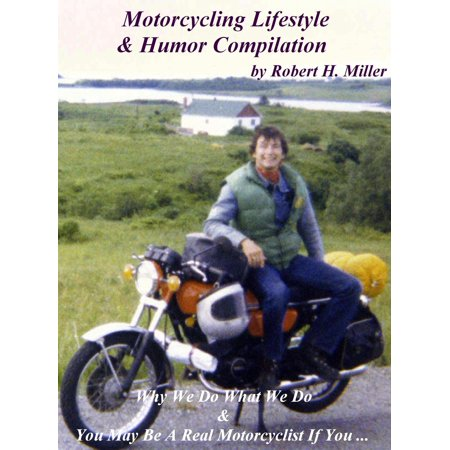 Motorcycle Road Trips (Vol. 31) The Motorcycling Lifestyle & Humor Compilation - On Sale! - (Best Motorcycle For Long Road Trips)