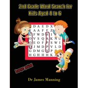 2nd Grade Word Search for Kids Aged 4 to 6 : A large print children's word search book with word search puzzles for first and second grade children.