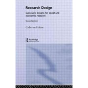 Research Design: Succesful Designs for Social Economics Research (Social Research Today)