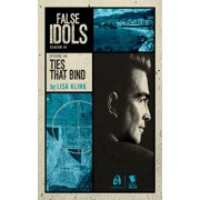 Ties that Bind (False Idols Season 1 Episode 6) - eBook