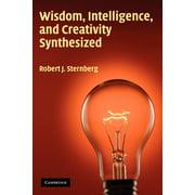Wisdom, Intelligence, and Creativity Synthesized (Paperback)
