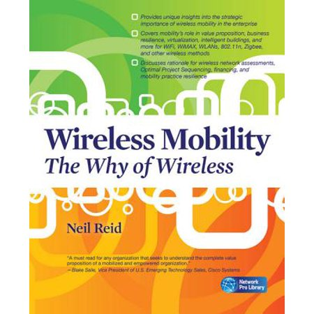 Wireless Mobility: The Why of Wireless - eBook