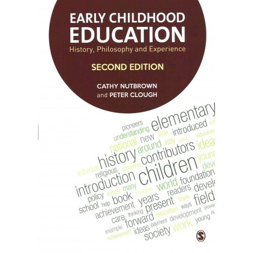 Early Childhood Education: History, Philosophy and Experience