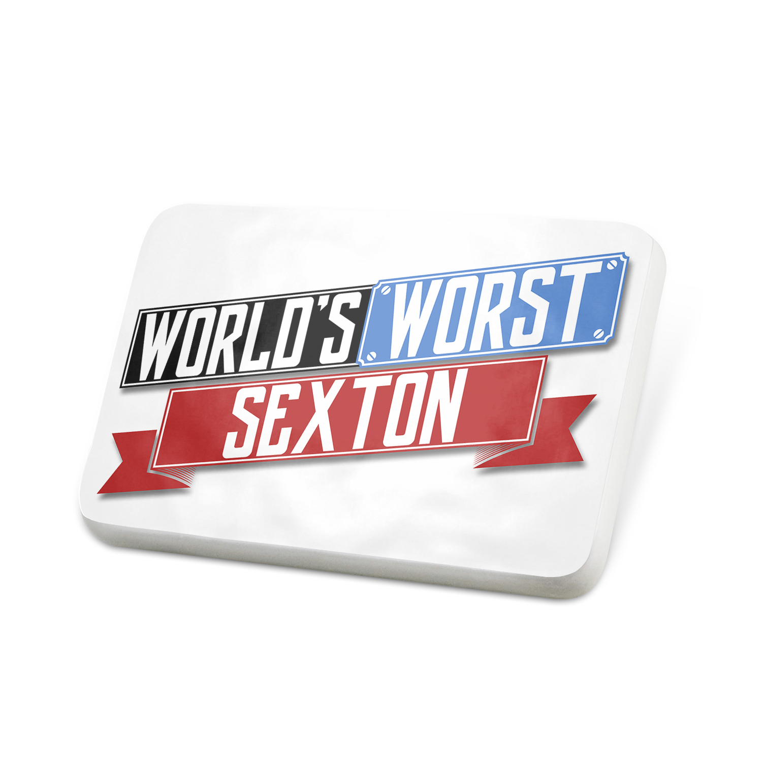 Porcelein Pin Funny Worlds worst Sexton Lapel Badge – NEONBLOND