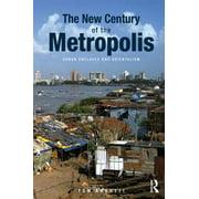 The New Century of the Metropolis - eBook