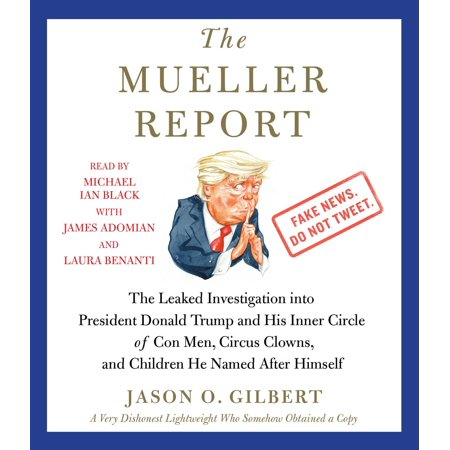 Mench On The Bench (The Mueller Report : The Leaked Investigation into President Donald Trump and His Inner Circle of Con Men, Circus Clowns, and Children He Named After)