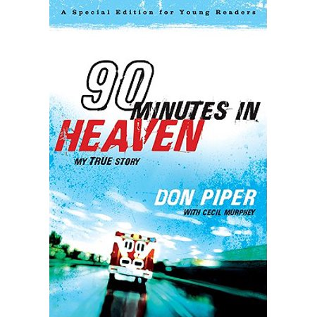 90 Minutes in Heaven : My True Story