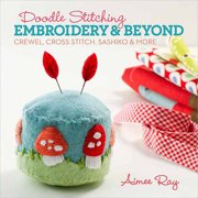 Lark Books, Doodle Stitching: Embroidery and Beyond