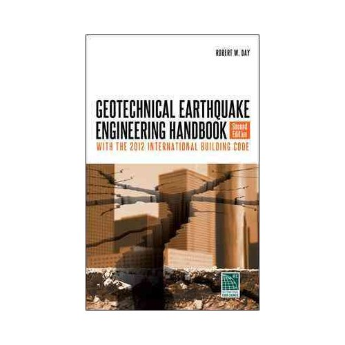 Geotechnical Earthquake Engineering: With the 2012 International Building Code