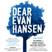 Dear Evan Hansen: The Novel - Audiobook