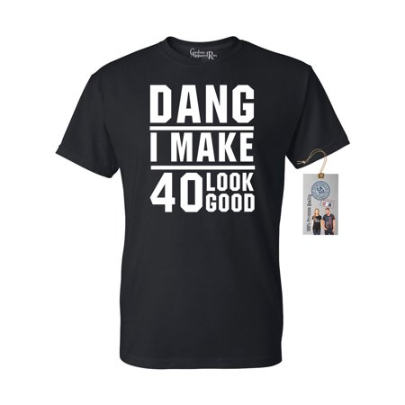 40th Birthday T Shirt Dang I Make 40 Look Good Mens Womens T-Shirt Top (Clip Top 40)