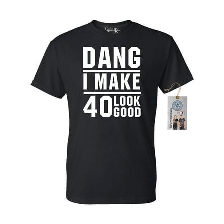 40th Birthday T Shirt Dang I Make 40 Look Good Mens Womens T-Shirt Top - Look Good Soccer T-shirt